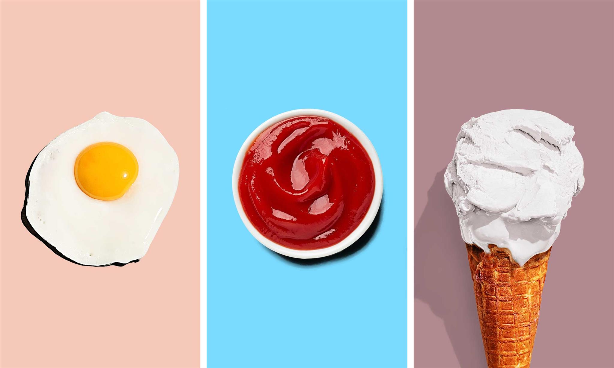 Fried egg, ketchup, ice cream